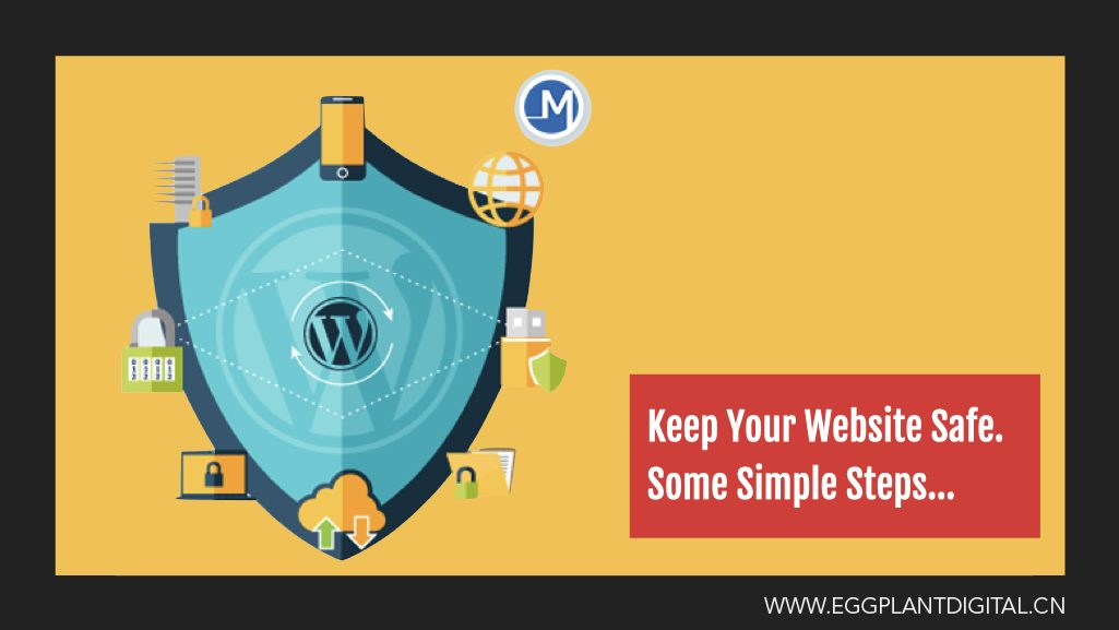 Keep Your Website Safe. Some Simple Steps…