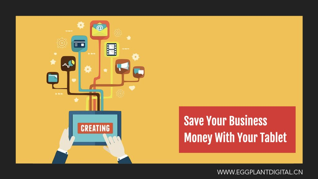 Save Your Business Money With Your Tablet – Here's How…