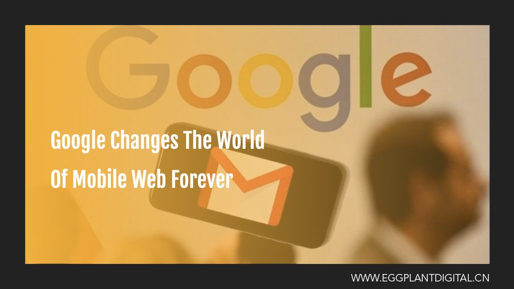 Google Changes The World Of Mobile Web Forever