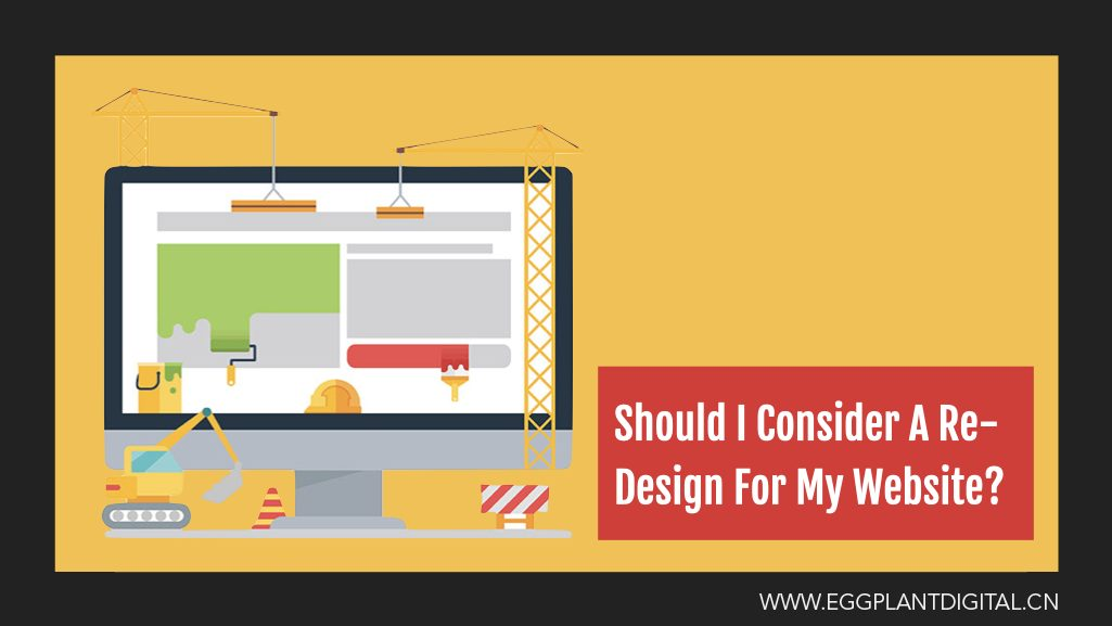 Should I Consider A Re-Design For My Website?
