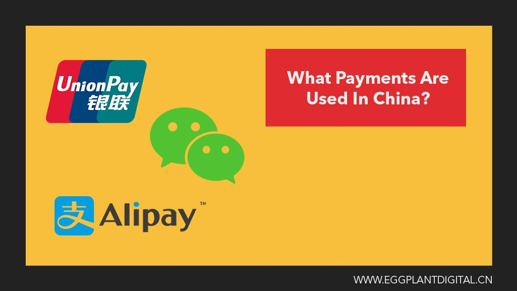 Payments In China : How Do They Work? - Eggplant Digital
